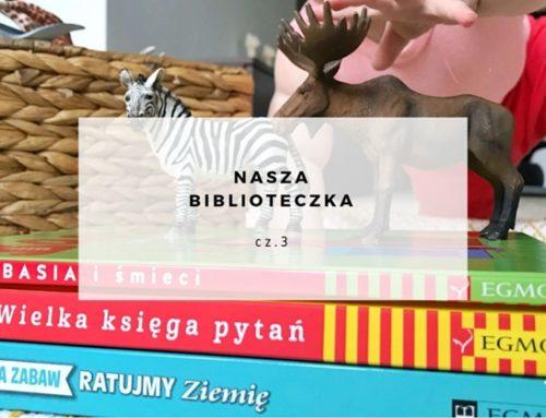 Nasza biblioteczka cz.3