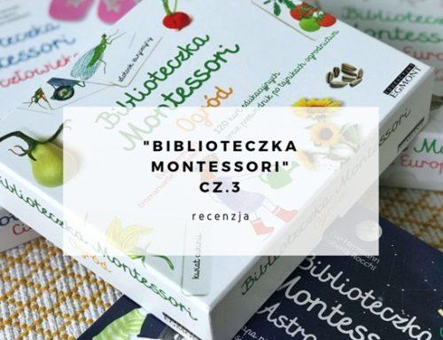 """""""Biblioteczka Montessori"""" – wydawnictwa EGMONT – recenzja – cz.3"""