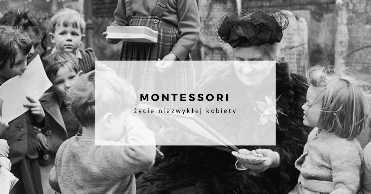 maria-montessori-zycie-niezwyklej-kobiety