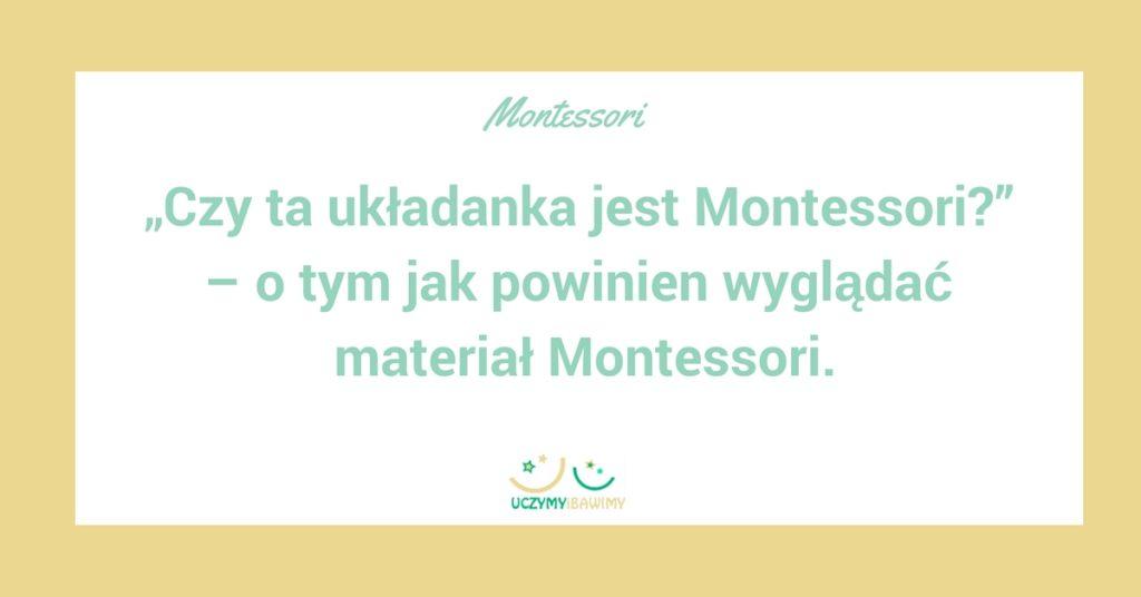 cechy budowania pomocy montessori