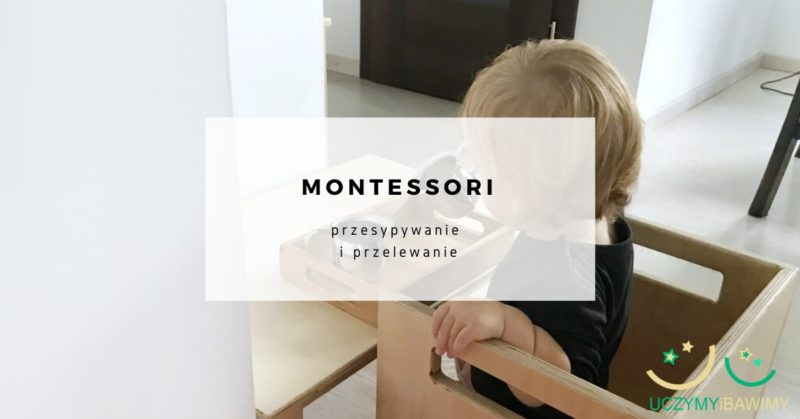 przelewanie-przesypywanie-montessori