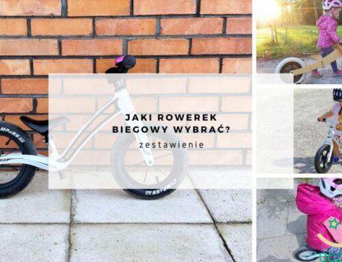 Jaki rowerek biegowy wybrać? Zestawienie.